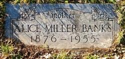 Alice <i>Miller</i> Banks