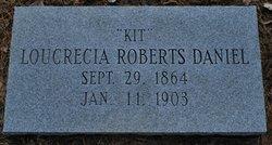 Loucrecia Kit or Lou <i>Roberts</i> Daniel