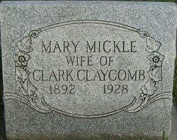 Mary <i>Mickle</i> Claycomb