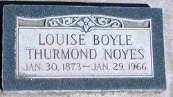 Louise <i>Boyle Thurmond</i> Noyes