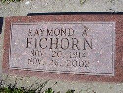 Raymond Arthur Eichorn