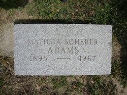 Matilda <i>Scherer</i> Adams