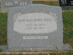 Mary Katie Ann <i>Owens</i> Dupuy