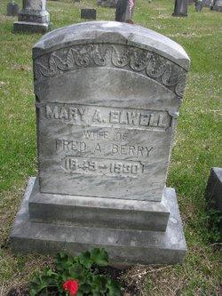 Mary A. <i>Elwell</i> Berry