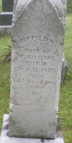 Matilda <i>Goodridge</i> Gilmore