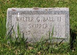 Walter G Skipper Ball, II
