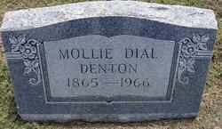 Mary Catherine Mollie <i>Dial</i> Denton