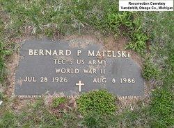 Bernard P Matelski