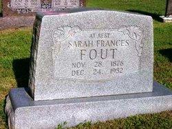Sarah Frances <i>Hickman</i> Fout