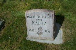 Mary Catherina <i>Ruf</i> Kautz