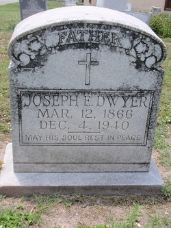 Joseph E Dwyer, Sr