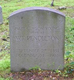 Mary Lawson <i>Young</i> Pendleton