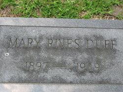 Mary <i>Rives</i> Duff