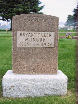 Bryant Rulen Moncur
