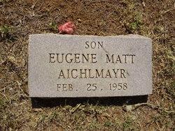 Eugene Matt Aichlmayr