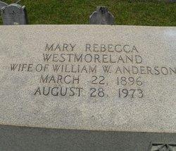 Mary Rebecca <i>Westmoreland</i> Anderson