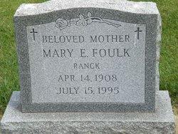Mary E. <i>Ranck</i> Foulk