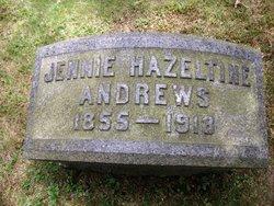 Jennie <i>Hazeltine</i> Andrews