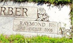 Raymond F Ray Gerber