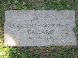 Charlotte <i>Morrison</i> Ballard