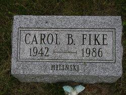 Carol B. <i>Hilinski</i> Fike