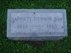 Harriett <i>Ticknor</i> Day