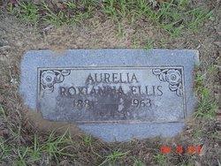 Aurelia Roxianna <i>Moore</i> Ellis