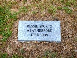 Bessie <i>Sports</i> Weatherford