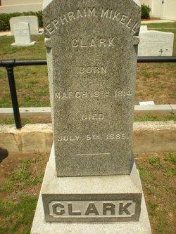 Ephraim Mikell Clark
