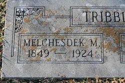 Melchesdek M. Tribble