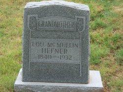 Lou T <i>McMullin</i> Hefner