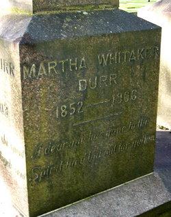 Martha <i>Whitaker</i> Durr
