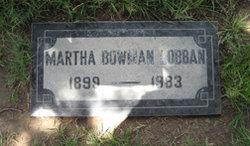 Martha <i>Bowman</i> Lobban