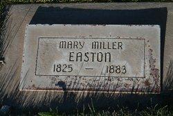 Mary <i>Miller</i> Easton