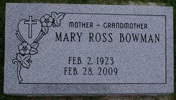Mary R. <i>Ross</i> Bowman
