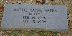 Mattie Betty <i>Rayne</i> Bates