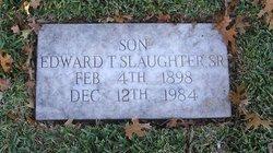 Edward T Slaughter, Sr