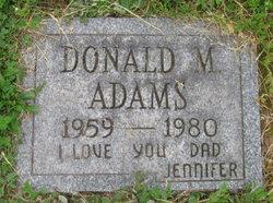 Donald M Adams