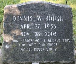 Dennis W Roush
