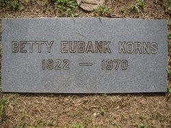 Betty <i>Eubank</i> Korns
