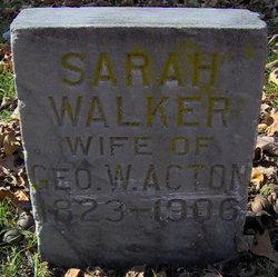 Sarah <i>Walker</i> Acton