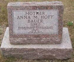 Anna M <i>Hoff</i> Bauer