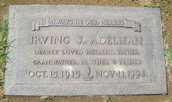 Irving J Adelman