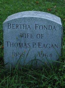 Bertha <i>Fonda</i> Eagen