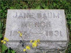 Jane <i>Baum</i> Munch