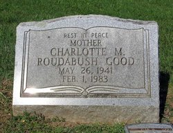 Charlotte M <i>Roudabush</i> Good