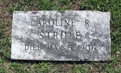 Caroline Rebecca <i>Foltz</i> Strole
