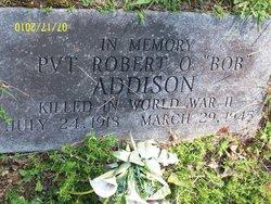 Robert O Bob Addison