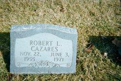 Robert Lee Cazares