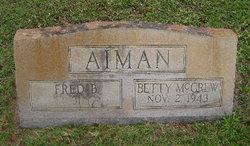 Bertha H Betty <i>McGrew</i> Aiman